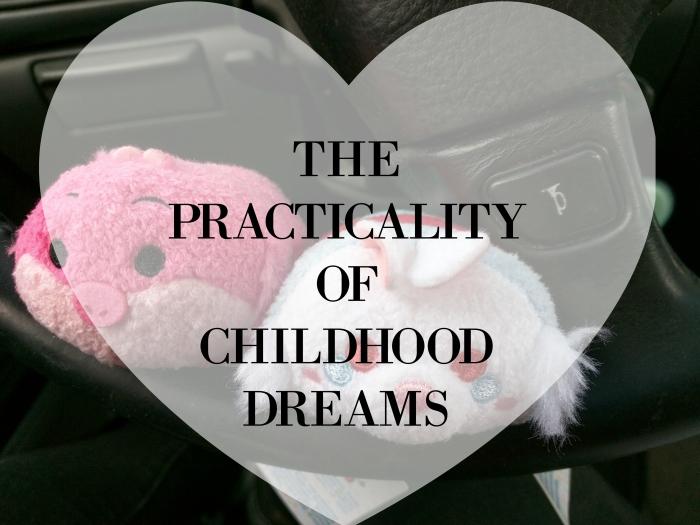practicalitychildhooddreams