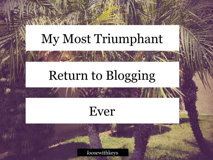 ReturntoBlogging